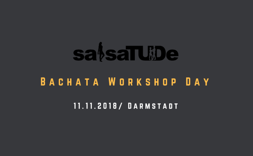 Bachata Workshop Day – SalsaTUDe Edition