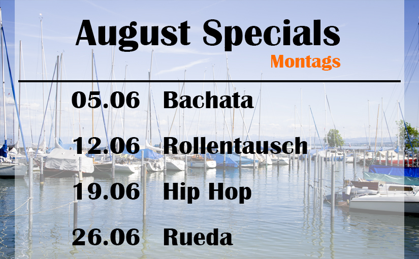 August Specials: Montags